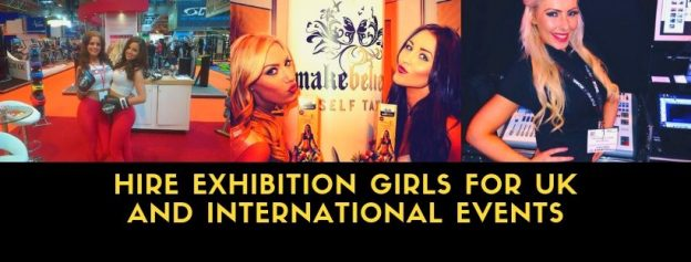 Hire Exhibition Girls for UK and International Events