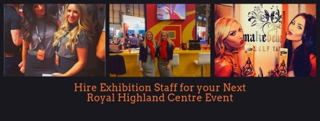 Hire Exhibition Staff for your Next Royal Highland Centre Event