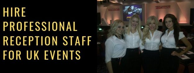 Hire Professional Reception Staff for UK Events